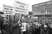 Hawker Siddeley workers protest Hatfield 1974 for Labour Government to protect the aircraft industry, in particular the threatened HS146 project - NLA - 30-10-1974