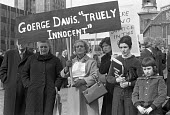 London 1975 Protest to free George Davis, framed for a robbery he did not commit. The Campaign, organised by his wife Rose (R) and others became famous under the slogan George Davis is Innocent OK - NLA - 05-04-1975