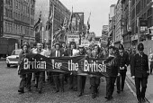 Britain for the British 1972 Smithfield porters on a National Front march in Support of Enoch Powell and against the immigration of Ugandan Asians - NLA - 07-09-1972