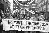 Campaign to save the National Youth Theatre from Arts Council cuts, London 1981 - NLA - 1980s,1981,ACE,activist,activists,against,Arts,banner,banners,CAMPAIGNING,CAMPAIGNS,Council,Culture,cuts,DEMONSTRATING,Demonstration,Equity,flag,flags,local authority,London,member,member members,memb