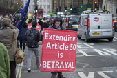Brexit protest outside the Houses of Parliament as MPs vote extending Article 50 deadline for an agreed withdrawal deal with the EU, Westminster, London. Extending Article 50 is Betrayal - Philip Wolmuth - 14-03-2019