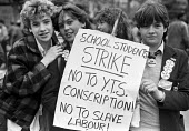 School pupils strike against compulsory Youth Training Scheme (YTS) London 1985 - NLA - 1980s,1985,activist,activists,adolescence,adolescent,adolescents,against,CAMPAIGNING,CAMPAIGNS,child,CHILDHOOD,children,DEMONSTRATING,Demonstration,disputes,female,females,girl,girls,Industrial disput