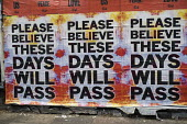 Coronavirus Pandemic. Please Believe These Days Will Pass poster, Shoreditch, East London - Jess Hurd - 2020,2020s,artist,ARTISTS,artwork,artworks,Bethnal Green,cities,City,coronavirus,covid-19,disease,DISEASES,East London,epidemic,London,Mark Titchner,pandemic,Please Believe These Days Will Pass,poster