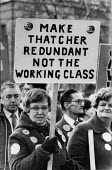 TUC Campaign for Economic and Social Advance, 1980 protest against Government economic policy, London. Make Thatcher redundant not the working class - Tessa Howland - 09-03-1980