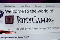 03-11-2006 - The online gambling site of PartyGaming.com, the internet gambling company that lost many millions of dollars in value when the US Government banned online gaming from foreign companies in 2006. © Mark Pinder