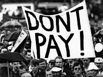 01-07-1989 - Don't Pay! banner TUC Poll Tax Protest, Manchester, 1989 © John Harris