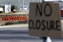 25-02-2019 - No Closure sign outside Honda Swindon car plant which will close in 2021 with the loss of 3,500 jobs © John Harris